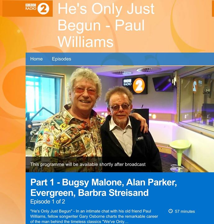 If you're a fan of Barbara Streisand or The Carpenters tune in to BBC Radio 2 at 10pm tonight for Lorna Osborne's hit songwriter hubby Gary's portrait of friend Paul Williams. Gary presents the remarkable career of the man behind the classic songs